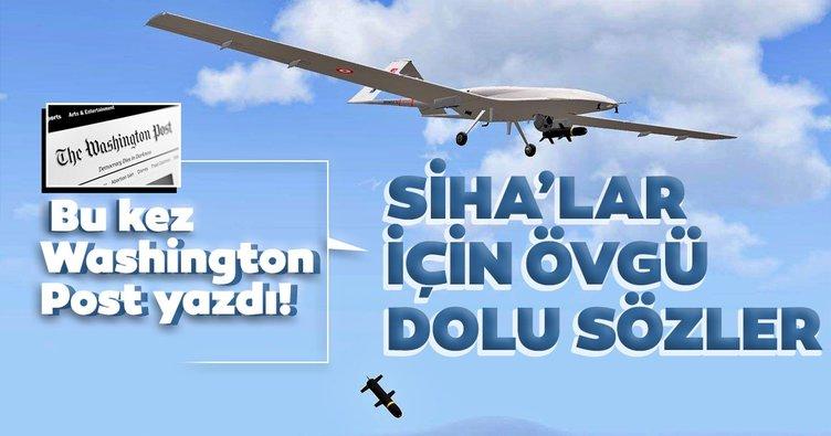 Son dakika: El Pais, Economist, L'Opinion, The Times derken şimdi de Washington Post! Türk SİHA'larına büyük övgü...