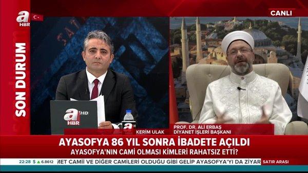 Ali Erbaş A Haber'de konuştu: