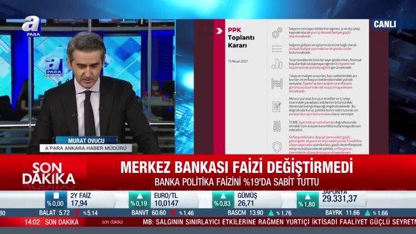 SON DAKİKA: Merkez Bankası Mayıs ayı faiz kararını açıkladı