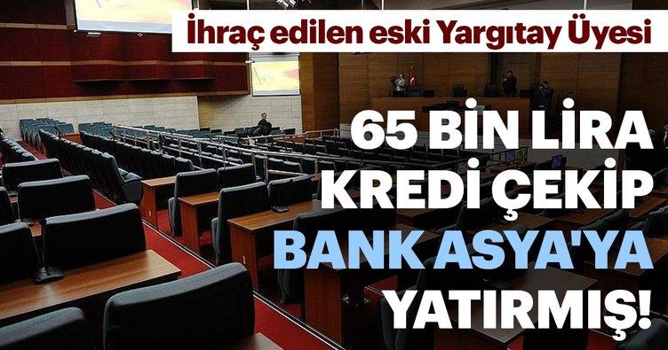 65 bin lira kredi çekip Bank Asya'ya yatırmış