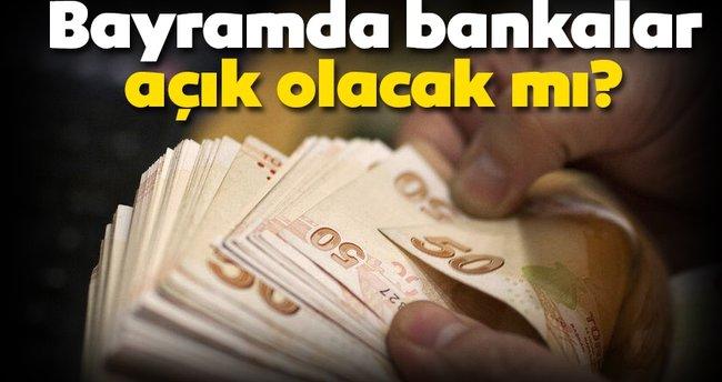 Kurban Bayrami Nda Bugun Bankalar Acik Mi 12 13 14