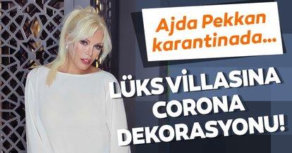 Ajda Pekkan karantinada… Lüks villasına corona dekorasyonu!