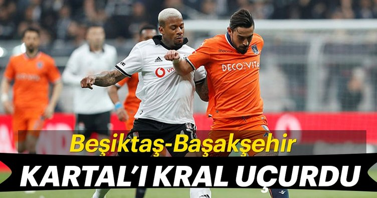 Son dakika haber: Beşiktaş Başakşehir'i 2-1 mağlup etti! İşte Beşiktaş Başakşehir maç özeti