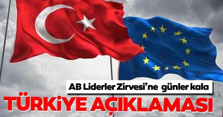 Son dakika: AB Liderler Zirvesi'ne günler kala Türkiye açıklaması!