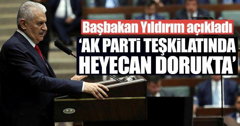 Binali Yıldırım: AK Parti teşkilatında heyecan dorukta