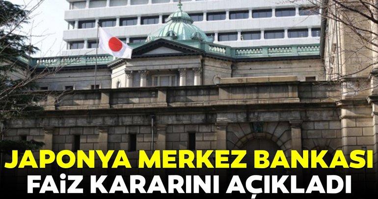 Japonya Merkez Bankası (BoJ) faiz kararını açıkladı