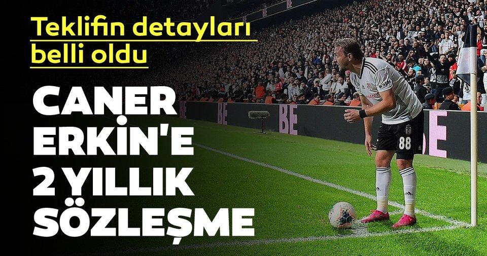 Beşiktaş'tan Caner Erkin'e 2 yıllık teklif
