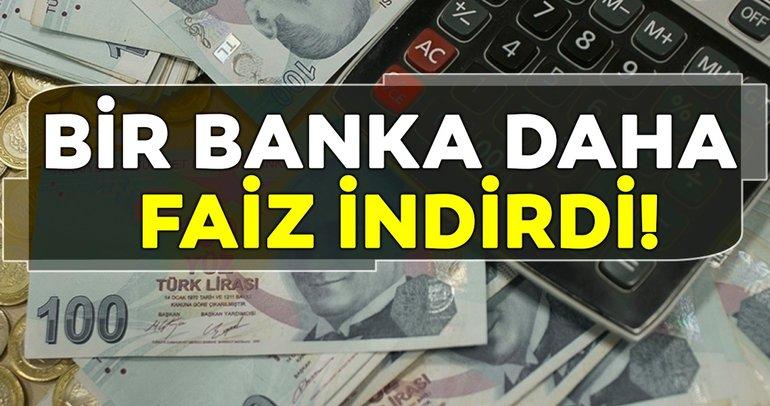 Son dakika! Bankalar faiz indirimine devam ediyor! Bir banka daha kredi faiz oranlarını indirdi!