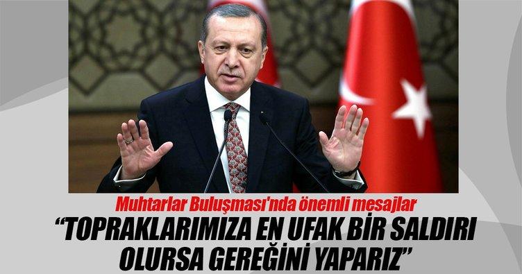Cumhurbaşkanı Erdoğan'dan muhtarlar buluşmasında önemli mesajlar