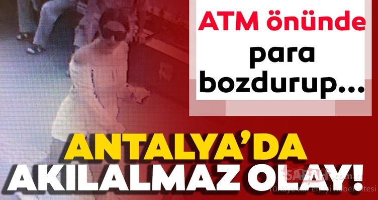 Son dakika: Antalya'da akılalmaz olay! ATM'lerin önünde...