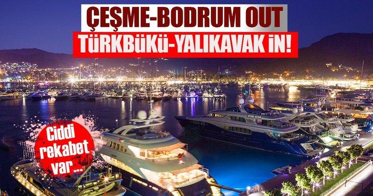 Çeşme-Bodrum out, Türkbükü-Yalıkavak in!