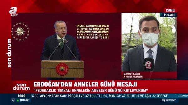 Başkan Erdoğan'dan Anneler Günü mesajı!   Video