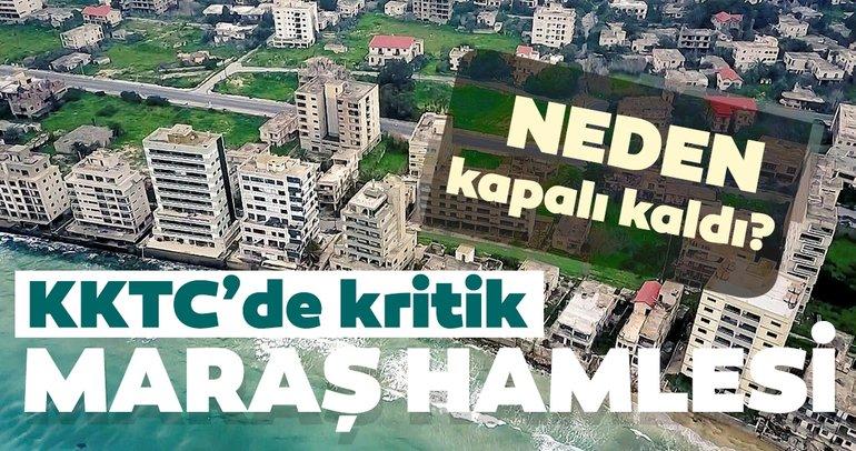 KKTC'de kritik 'Kapalı Maraş' hamlesi!