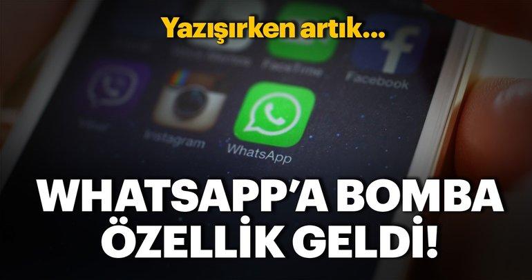 WhatsApp'a müthiş özellik geldi! Whatsapp'ta yazışırken artık...