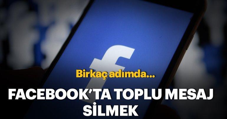 Facebook'ta mesaj silmek - Toplu mesaj silme nasıl yapılır?