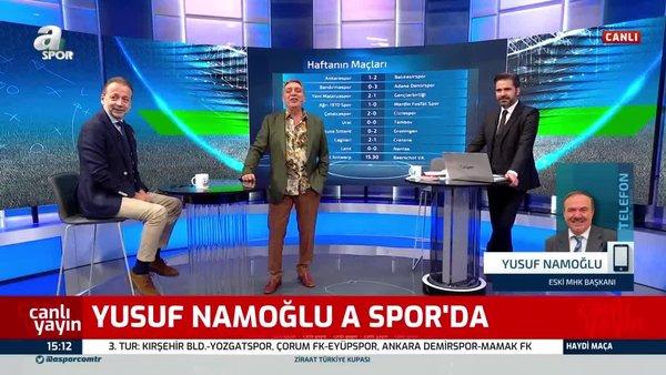 VAR'daki değişiklikleri Yusuf Namoğlu anlattı