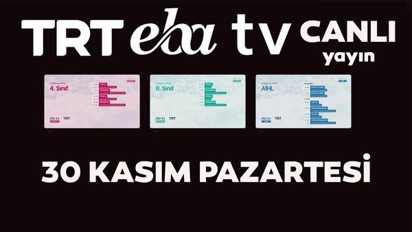 TRT EBA TV izle! (30 Kasım Pazartesi) Ortaokul, İlkokul, Lise dersleri 'Uzaktan Eğitim' canlı yayın: EBA TV ders programı   Video