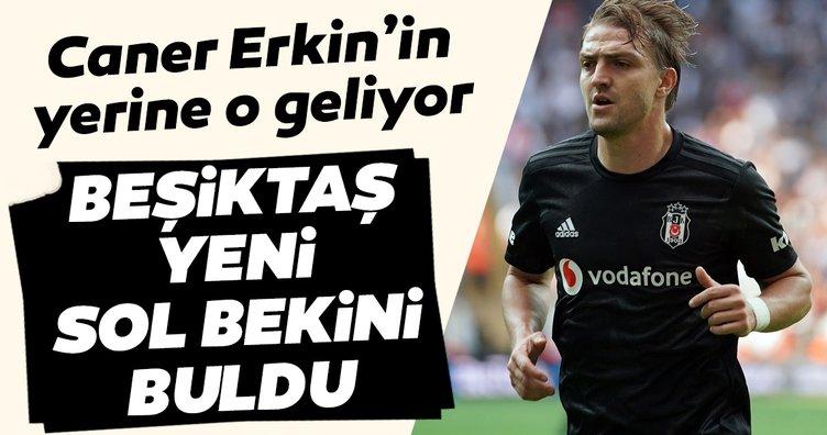 Beşiktaş yeni sol bekini buldu! Caner Erkin'in yerine o geliyor