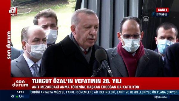 SON DAKİKA: Cumhurbaşkanı Erdoğan, 8. Cumhurbaşkanı Turgut Özal'ın kabri başında Kur'an-ı Kerim okudu