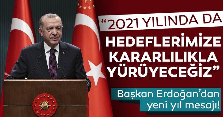 Başkan Erdoğan'dan yeni yıl mesajı!