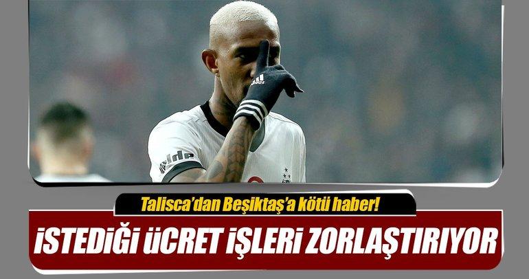 Talisca'yla Beşiktaş arasında maaş anlaşmazlığı