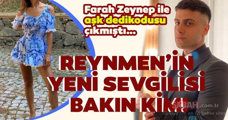 Sosyal medya fenomeni Reynmen'in Farah Zeynep Abdullah'la değil Çağla Demir'le aşk yaşadığı ortaya çıktı!