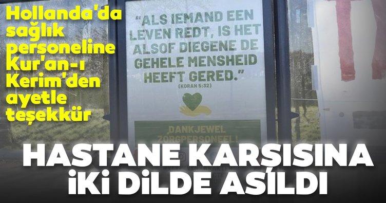 Hollanda'da sağlık personeline Kur'an-ı Kerim'den ayetle teşekkür