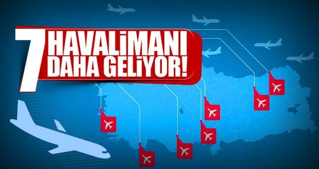 Yedi yeni havalimanı yapılacak
