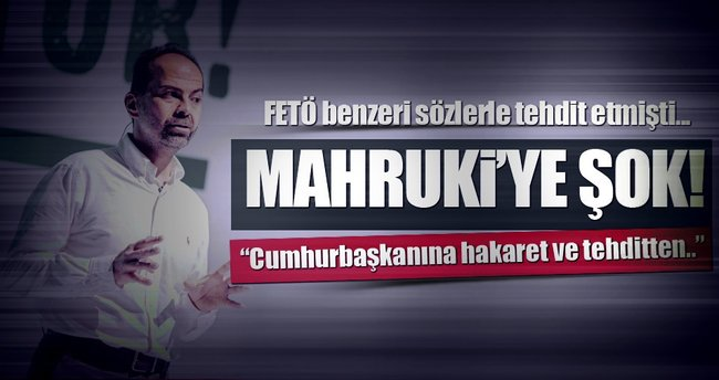 Nasuh Mahruki'ye tutuklama talebi