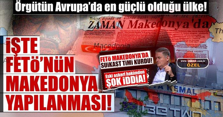 İşte FETÖ'nün Makedonya yapılanması!