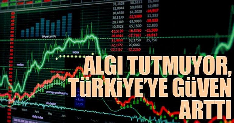 Algı tutmuyor, Türkiye'ye güven arttı