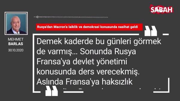 Mehmet Barlas 'Rusya'dan Macron'a laiklik ve demokrasi konusunda nasihat geldi'