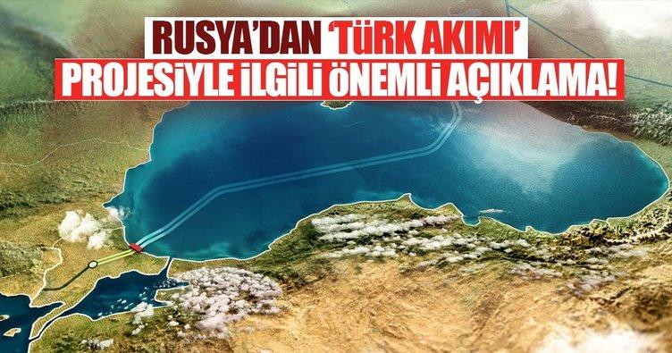 Rusya'dan TürkAkım için önemli açıklama!