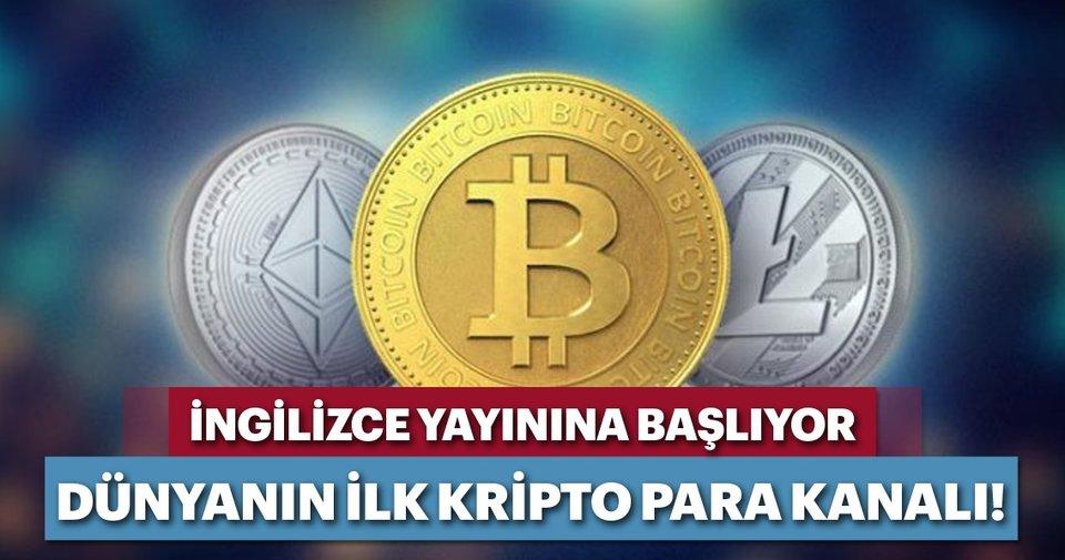Dünyanın ilk kripto para kanalı yolda!