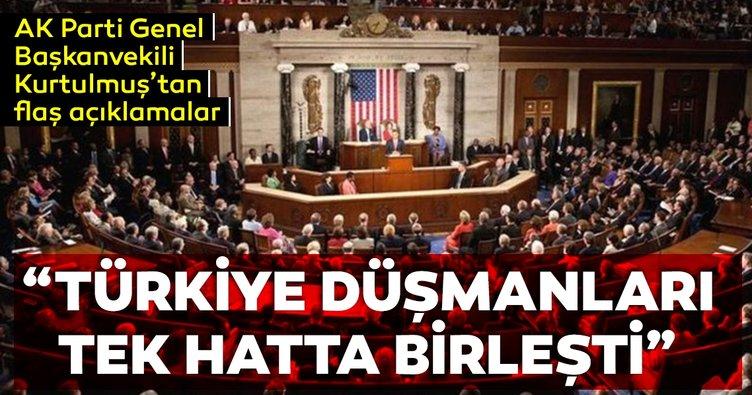 Kurtulmuş: Türkiye düşmanı çevreler bir hatta birleşti