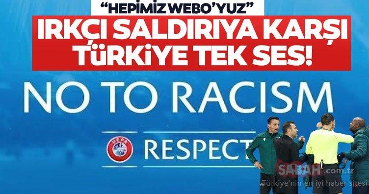 Başakşehir antrenörü Pierre Webo'ya yapılan ırkçılığa büyük tepki! Türkiye tek yürek oldu
