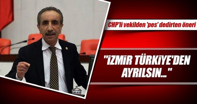 'İzmir Türkiye'den ayrılsın AB'ye girsin'