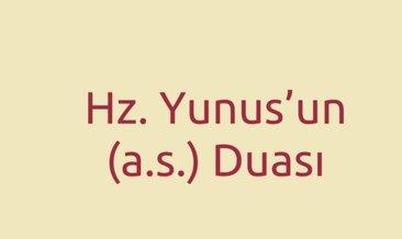 Hz.Yunus'un her derde deva duası! İşte faydaları