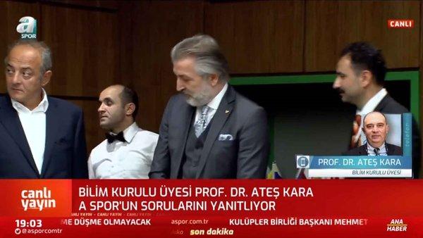 Bilim Kurulu Üyesi Prof. Dr. Ateş Kara: