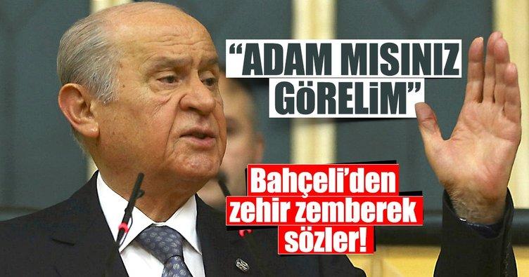 MHP Lideri Devlet Bahçeli'den zehir zemberek sözler