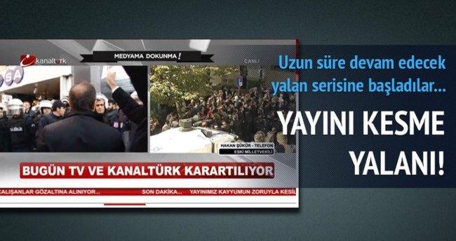 Kanaltürk ve Bugün TV'den yayını kesme yalanı!