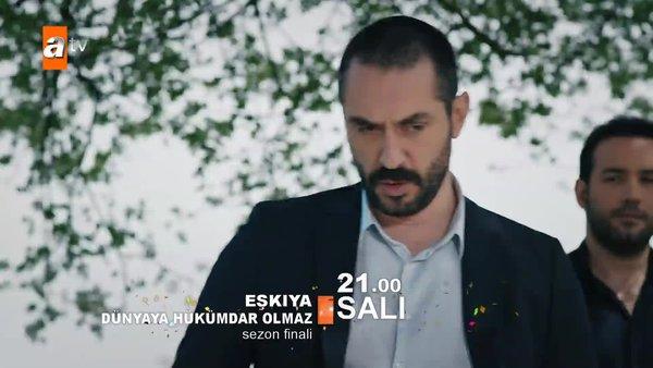 Eşkıya Dünyaya Hükümdar Olmaz 165. son bölüm (sezon finali) fragmanı yayınlandı! | Video