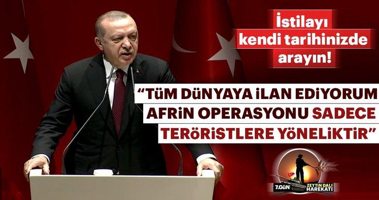 Cumhurbaşkanı Erdoğan: Bu operasyon sadece teröristlere yöneliktir