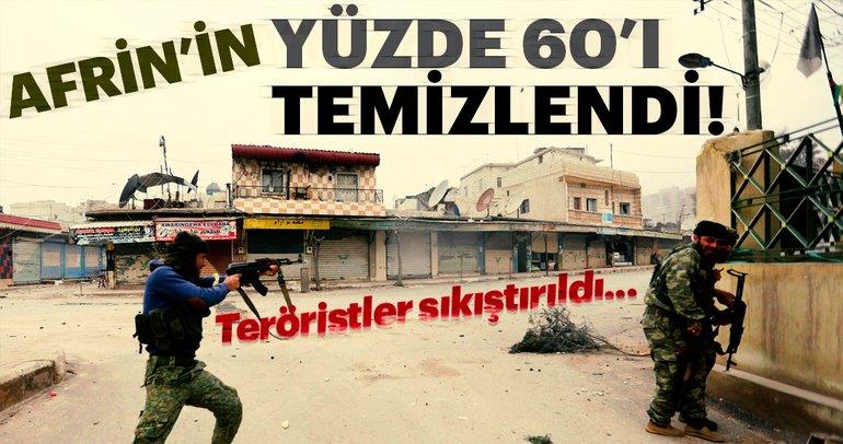 Afrin'in yüzde 60'ı teröristlerden temizlendi