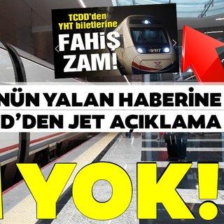 Yüksek Hızlı Tren'e zam yapıldığı ile ilgili haberlere TCDD'den açıklama