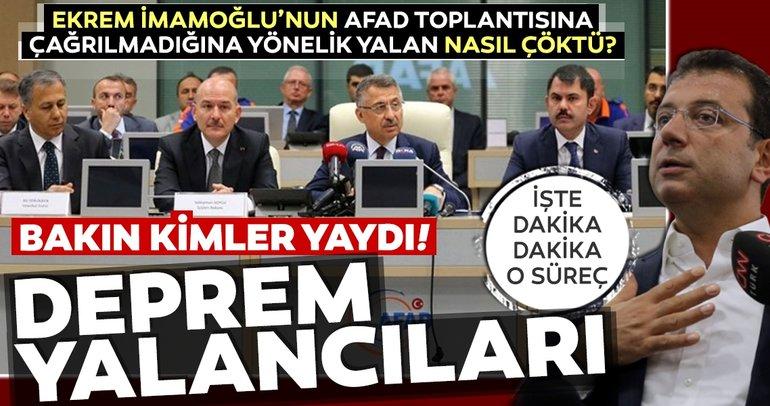 'Ekrem İmamoğlu AFAD toplantısına çağrılmadı' yalanını kimler yaydı?