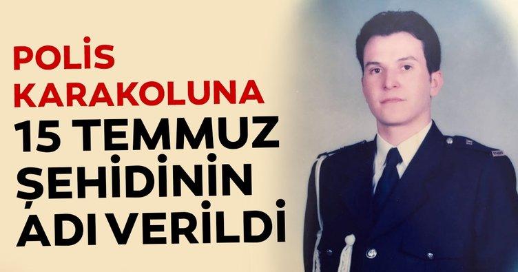 Polis karakoluna 15 Temmuz şehidinin adı verildi