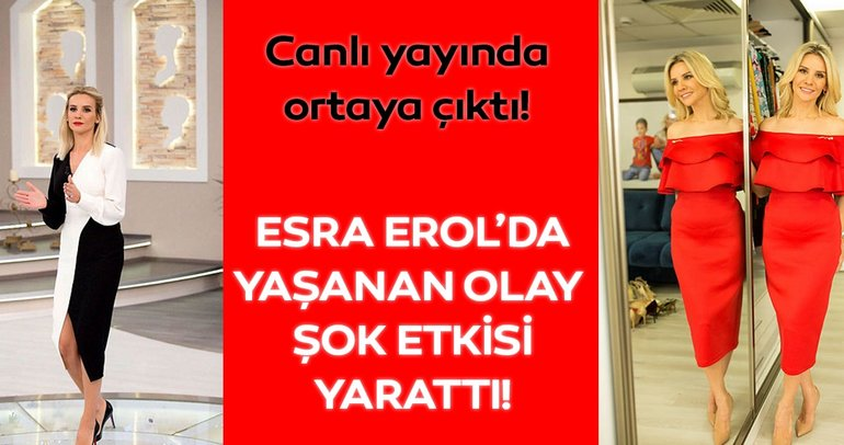 Esra Erol'da yaşanan olay bugün şok etkisi yarattı!