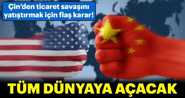 Çin'den ticaret savaşını yatıştırmak için flaş karar!