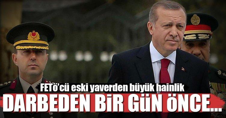 Cumhurbaşkanı Erdoğan'ın eski yaverinden büyük hainlik